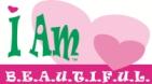 I AM B.E.A.U.T.I.F.U.L.